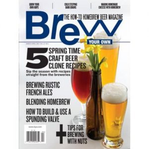 Brew Your Own Magazine - Mar/Apr 2017